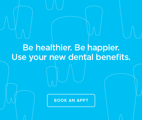 Be Heathier, Be Happier. Use your new dental benefits. - Parkway Modern Dentistry